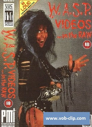 W.A.S.P - Videos ... In The Raw (1988) (DVD5)