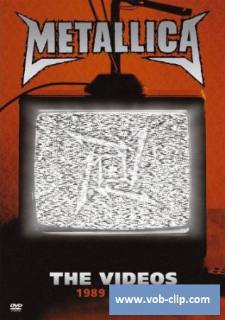 Metallica - The Videos 1989-2004 (2006) (DVD9)