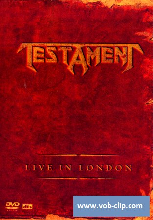Testament - Live In London (2005) (DVD5)