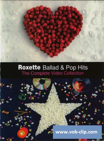 Roxette - Ballad & Pop Hits - The Complete Video Collection (2003) (DVD9)