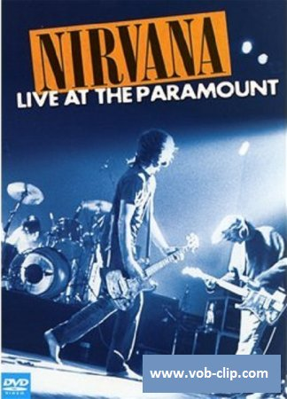 Nirvana - Live At The Paramount - 1991 (2011) (DVD9)