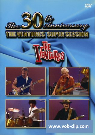 Ventures - 30th Anniversary Super Sessions (1989) (DVD5)