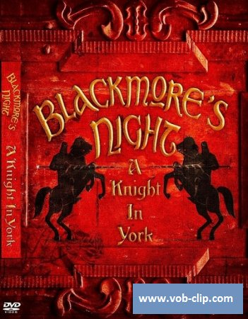 Blackmore's Night - A Knight In York (2012) (DVD9)