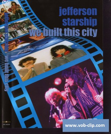 Jefferson Starship - We Built This City (2009) (DVD5)