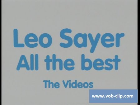 Leo Sayer - The Show Must Go On (2007) (DVD5)