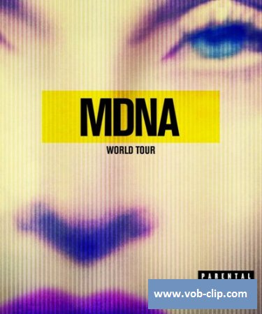 Madonna - MDNA World Tour (2013) (DVD9)
