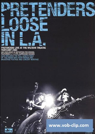 Pretenders - Loose In L.A. (2003) (DVD9)
