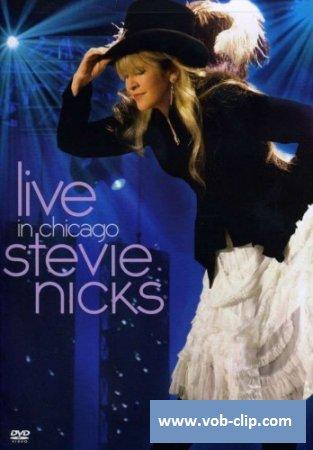 Stevie Nicks - Live In Chicago (2009) (DVD9)