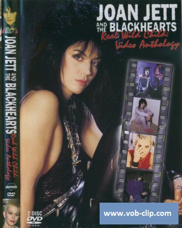 Joan Jett And The Blackhearts - Real Wild Child (Video Anthology) (2003) (2xDVD9)