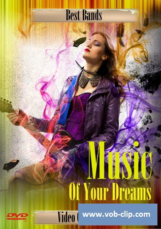VA - Music Of Your Dreams  (Volume 1) (2014) (DVD9)