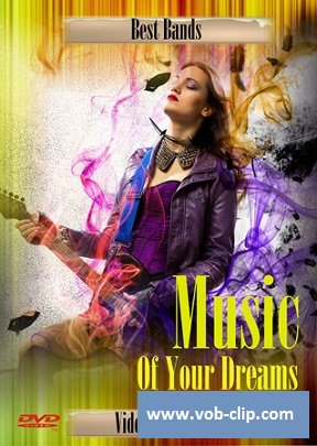 VA - Music Of Your Dreams  (Volume 3) (2014) (DVD9)